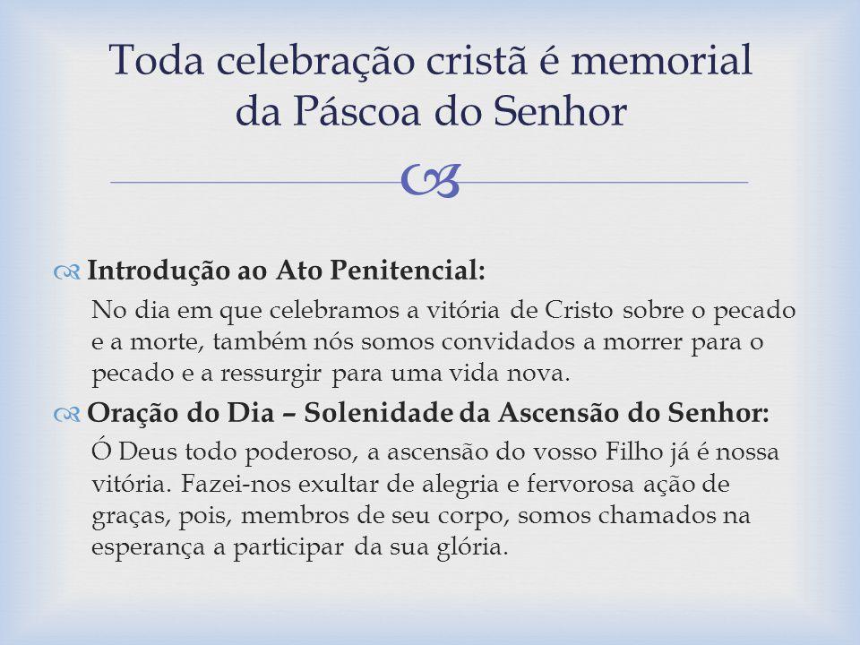 Toda celebração cristã é memorial da Páscoa do Senhor