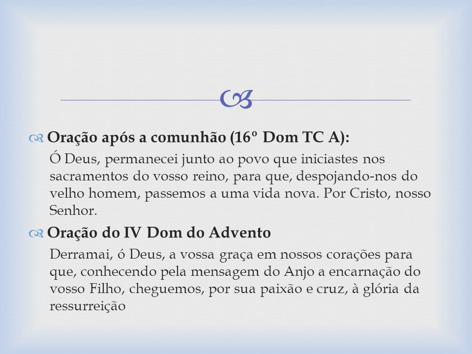 Oração após a comunhão (16º Dom TC A):
