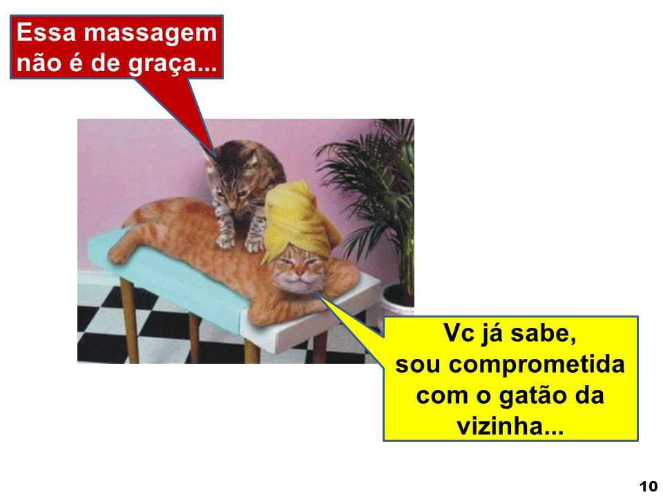 Essa massagem não é de graça...