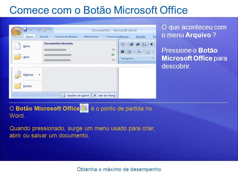 Comece com o Botão Microsoft Office