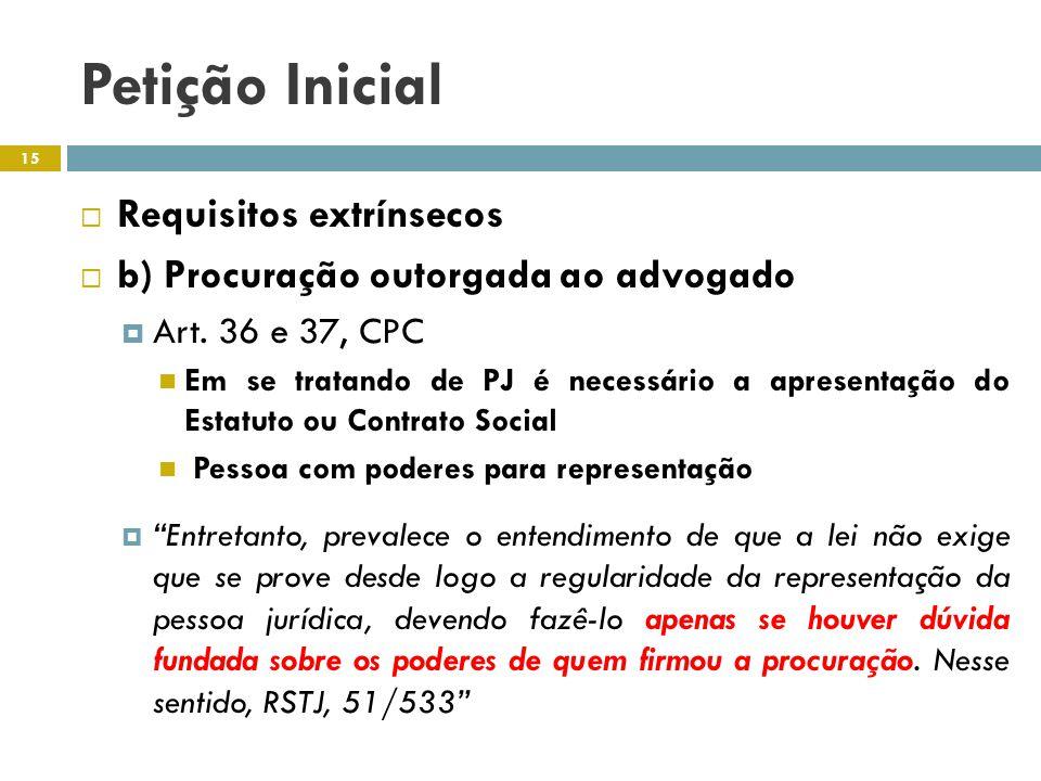 Petição Inicial Requisitos extrínsecos