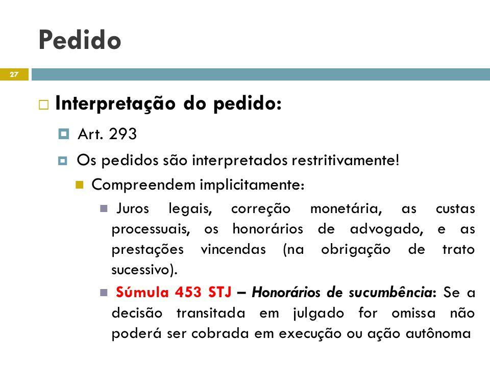 Pedido Interpretação do pedido: Art. 293