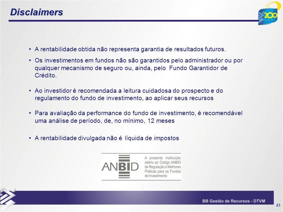 Disclaimers A rentabilidade obtida não representa garantia de resultados futuros.