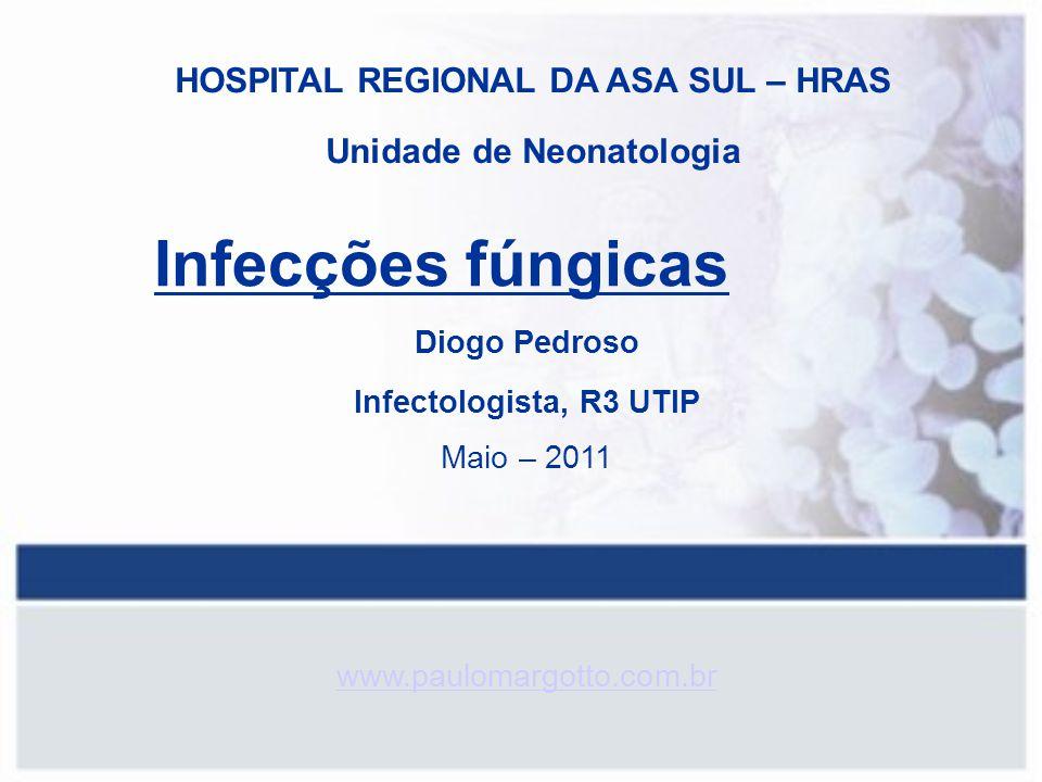 HOSPITAL REGIONAL DA ASA SUL – HRAS Unidade de Neonatologia