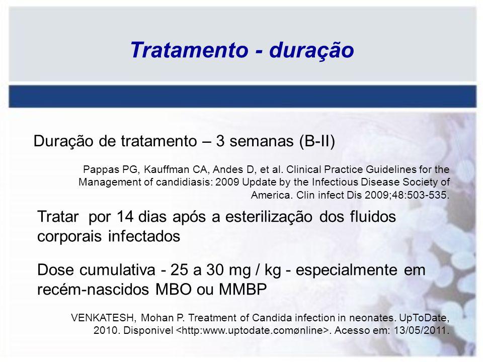 Tratamento - duração Duração de tratamento – 3 semanas (B-II)