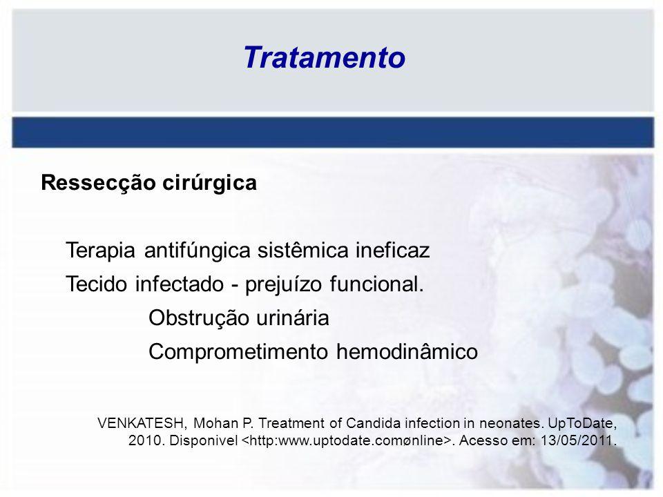Tratamento Ressecção cirúrgica Terapia antifúngica sistêmica ineficaz