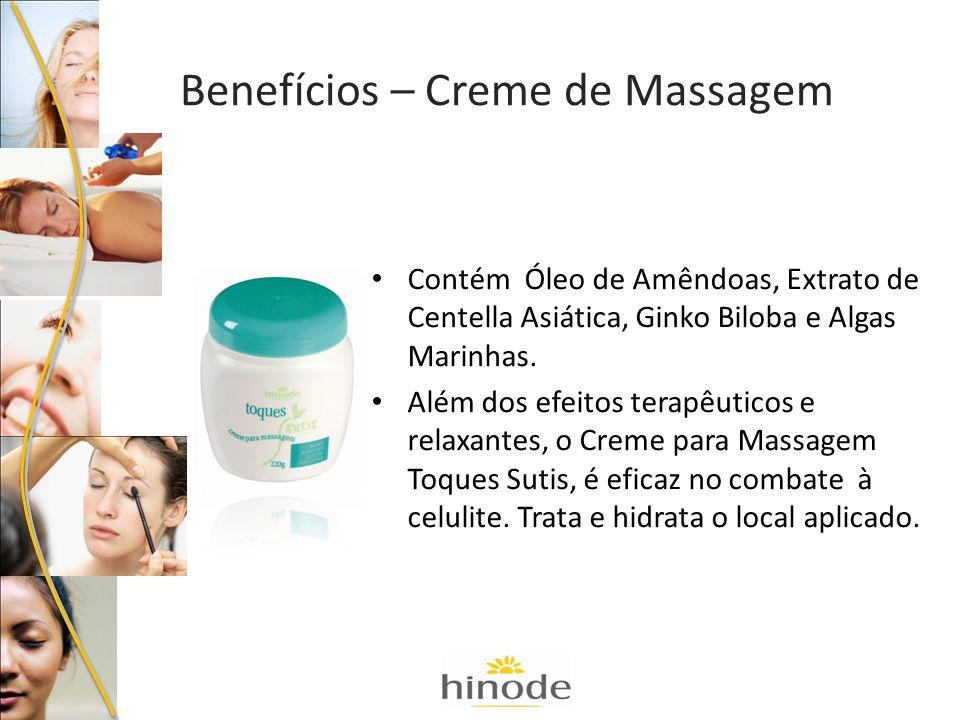 Benefícios – Creme de Massagem