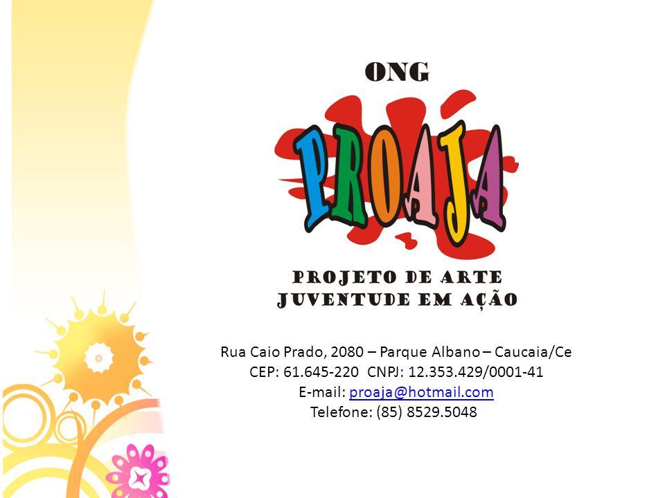 Rua Caio Prado, 2080 – Parque Albano – Caucaia/Ce