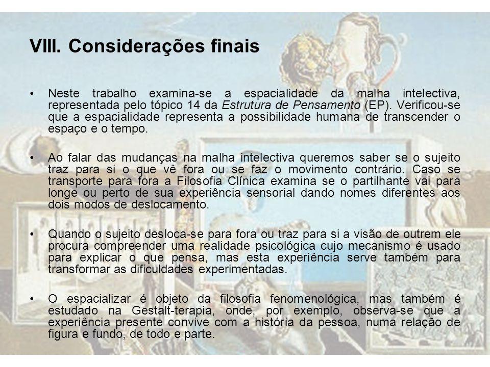 VIII. Considerações finais