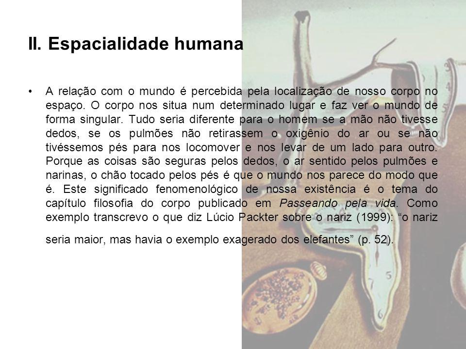 II. Espacialidade humana