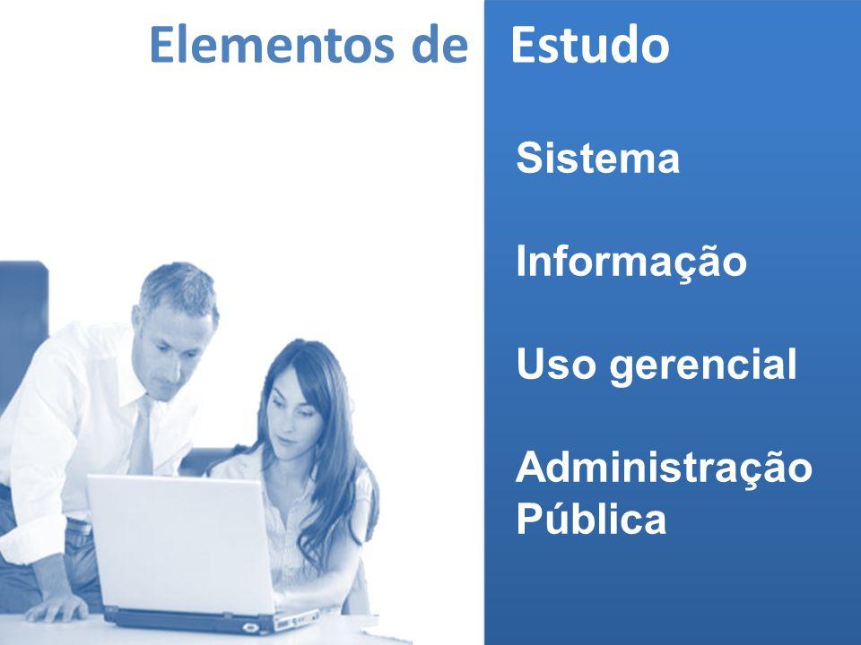 Elementos de Estudo Sistema Informação Uso gerencial