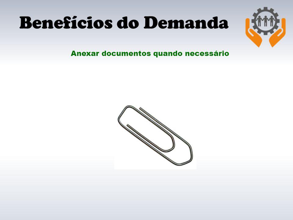 Anexar documentos quando necessário