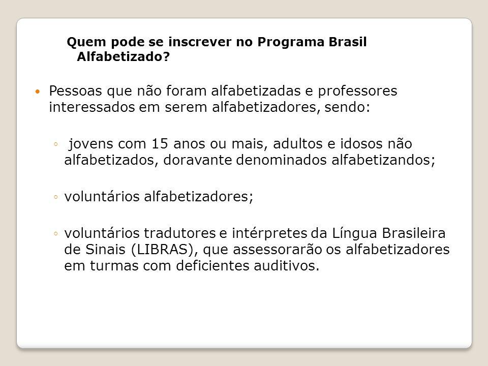 voluntários alfabetizadores;