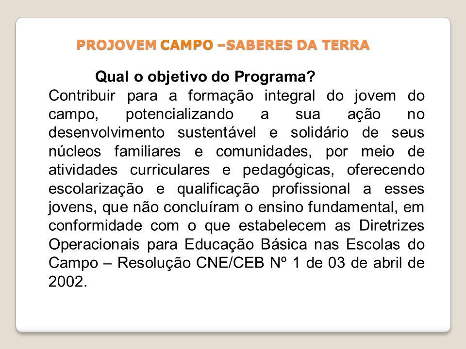 PROJOVEM CAMPO –SABERES DA TERRA