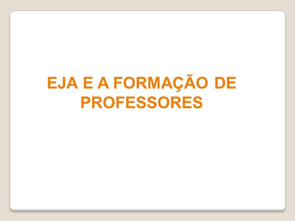 EJA E A FORMAÇÃO DE PROFESSORES