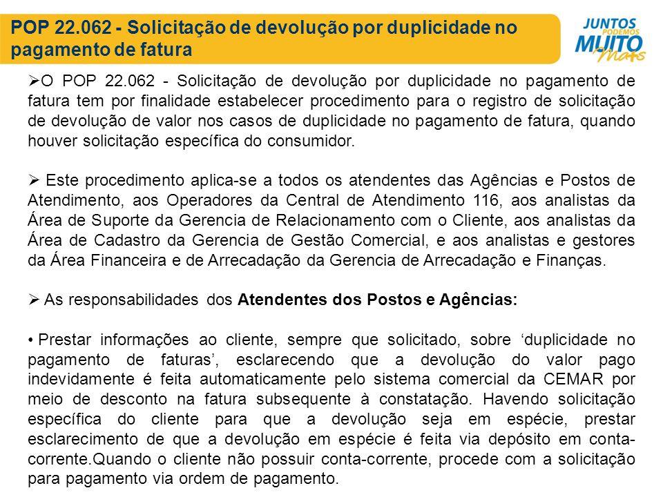 POP 22.062 - Solicitação de devolução por duplicidade no pagamento de fatura