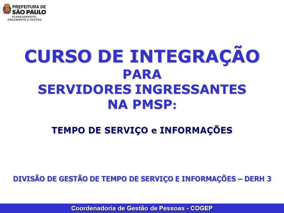 CURSO DE INTEGRAÇÃO PARA SERVIDORES INGRESSANTES NA PMSP: