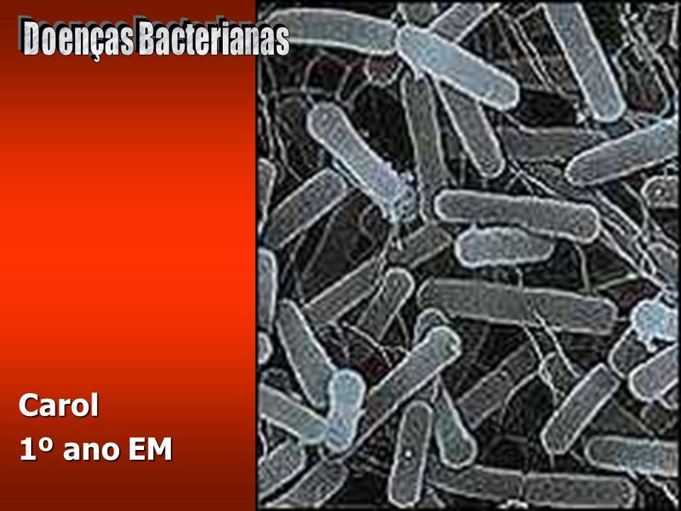 Doenças Bacterianas Carol 1º ano EM
