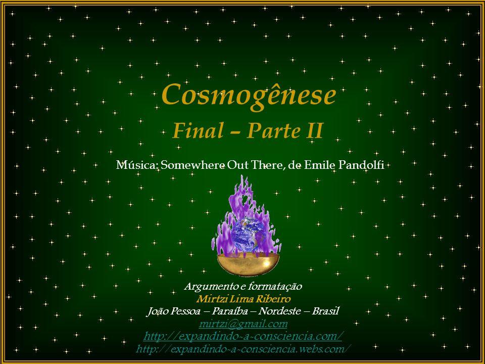 Cosmogênese Final – Parte II