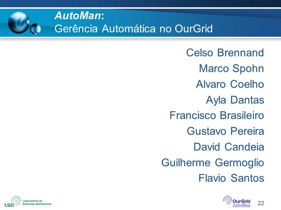 AutoMan: Gerência Automática no OurGrid