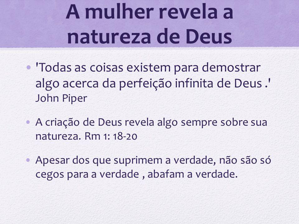 A mulher revela a natureza de Deus