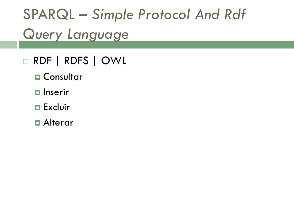 SPARQL – Simple Protocol And Rdf Query Language