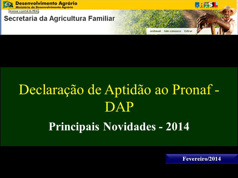 Declaração de Aptidão ao Pronaf - DAP Principais Novidades - 2014