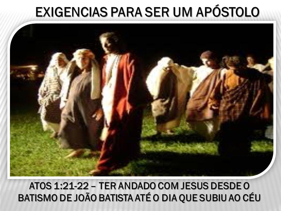 EXIGENCIAS PARA SER UM APÓSTOLO