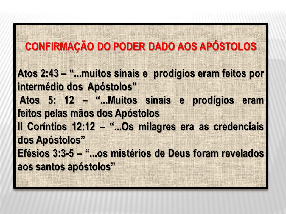 CONFIRMAÇÃO DO PODER DADO AOS APÓSTOLOS