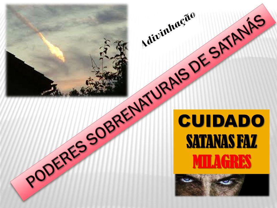 PODERES SOBRENATURAIS DE SATANÁS