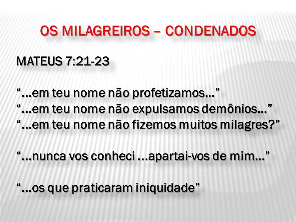 OS MILAGREIROS – CONDENADOS