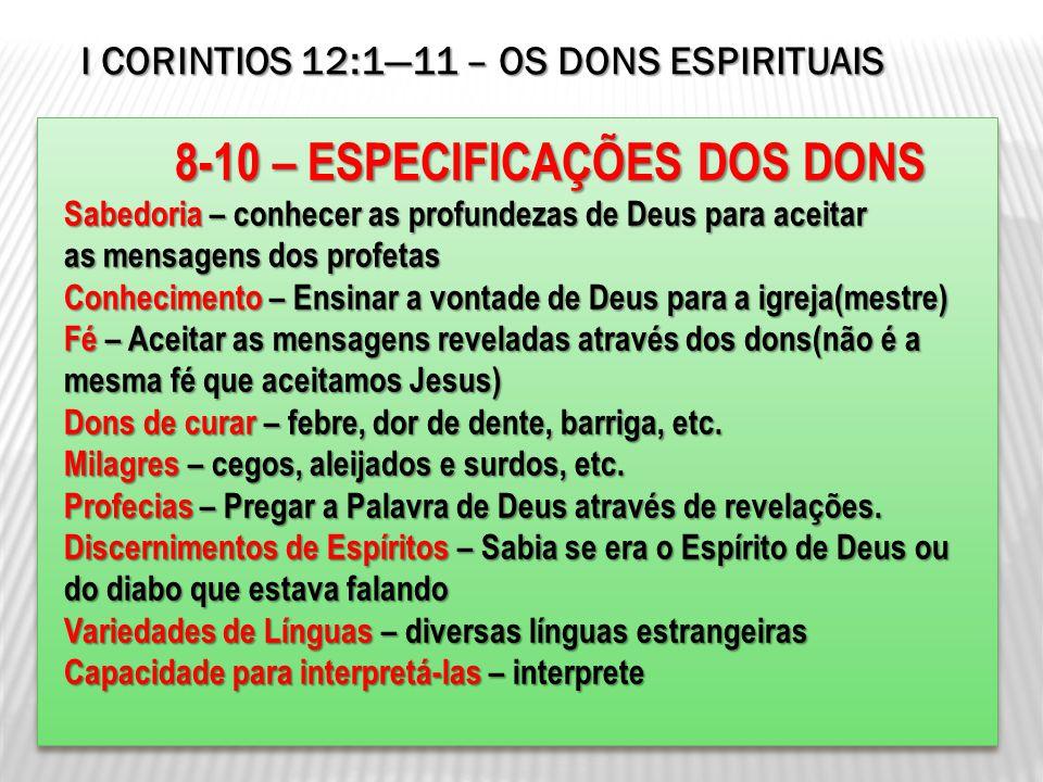 8-10 – ESPECIFICAÇÕES DOS DONS