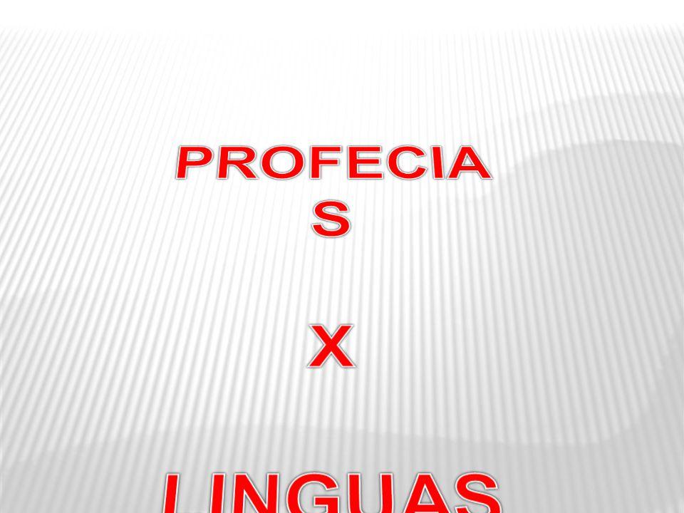 PROFECIAS X LINGUAS