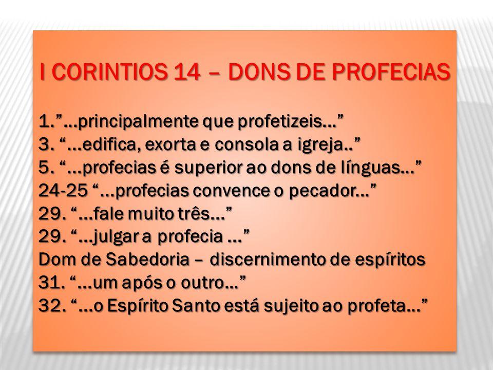 I CORINTIOS 14 – DONS DE PROFECIAS