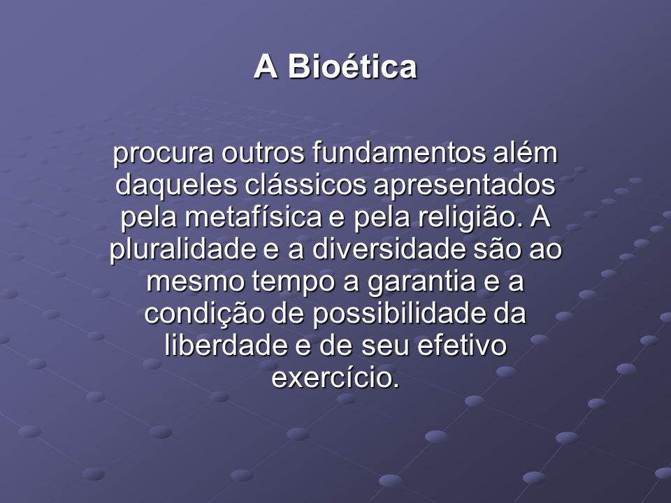 A Bioética