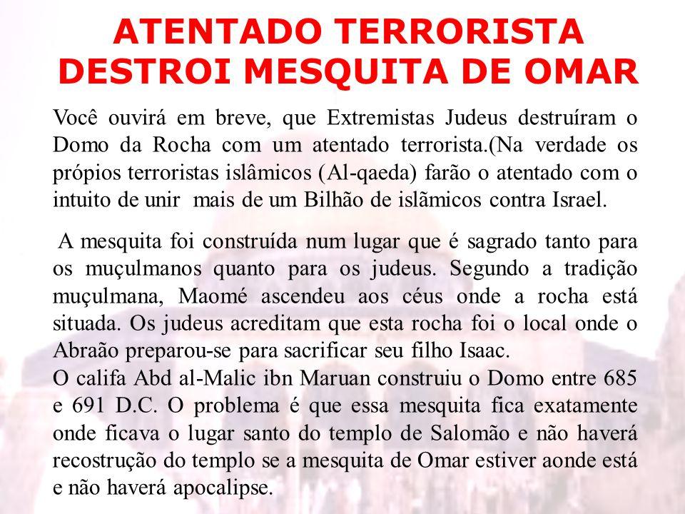 ATENTADO TERRORISTA DESTROI MESQUITA DE OMAR