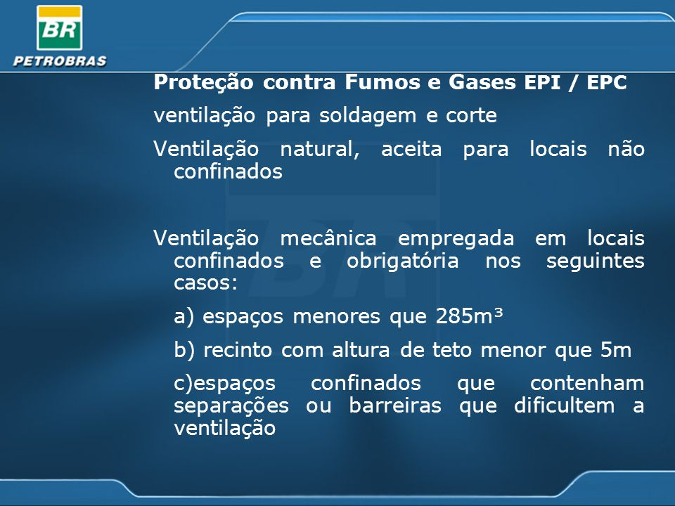 Proteção contra Fumos e Gases EPI / EPC
