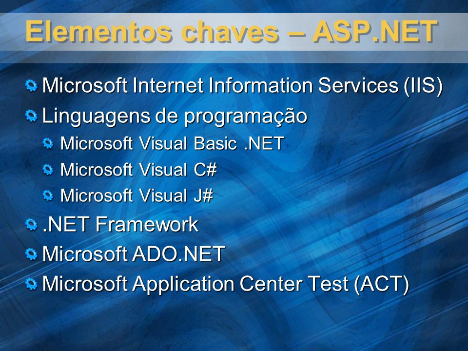 Elementos chaves – ASP.NET