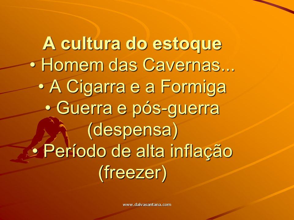 A cultura do estoque • Homem das Cavernas