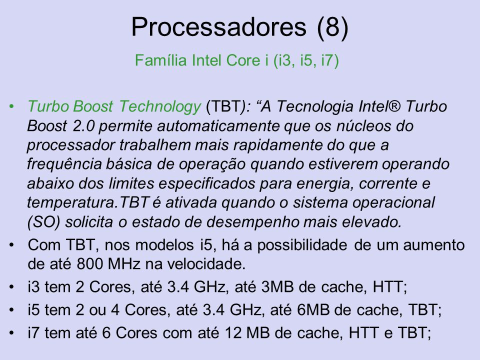Família Intel Core i (i3, i5, i7)