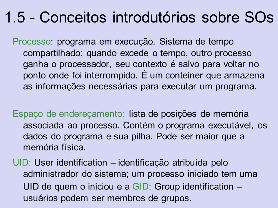 1.5 - Conceitos introdutórios sobre SOs