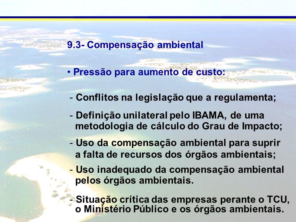 9.3- Compensação ambiental
