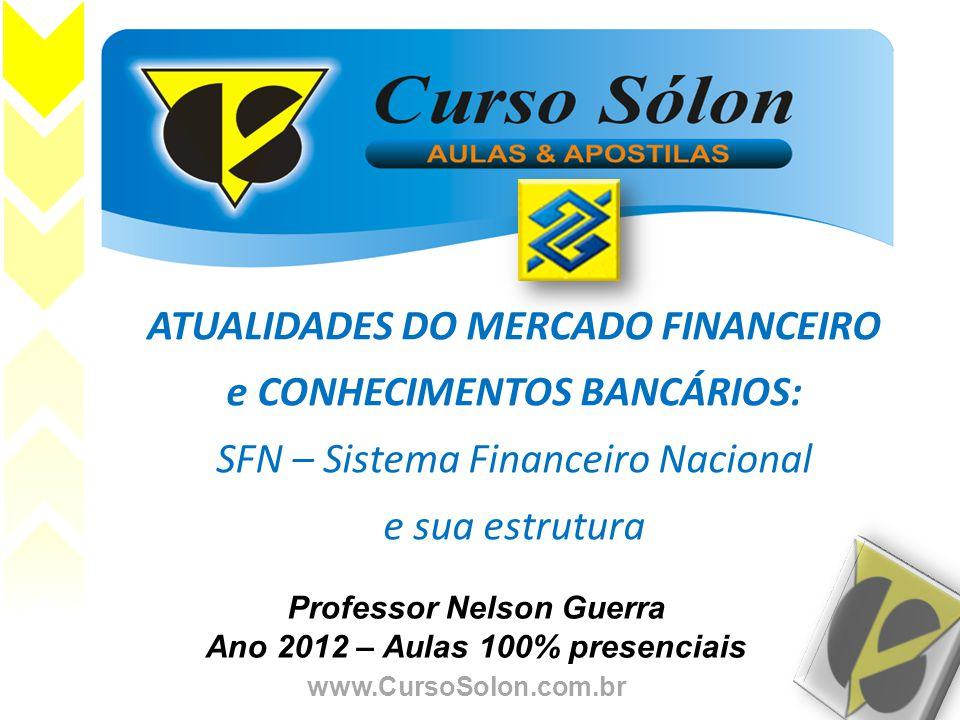 Professor Nelson Guerra Ano 2012 – Aulas 100% presenciais