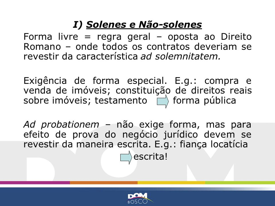 I) Solenes e Não-solenes