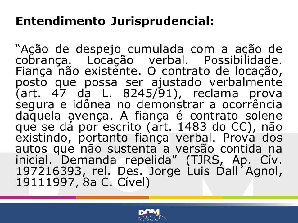 Entendimento Jurisprudencial: