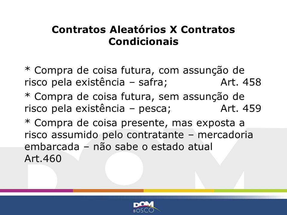 Contratos Aleatórios X Contratos Condicionais