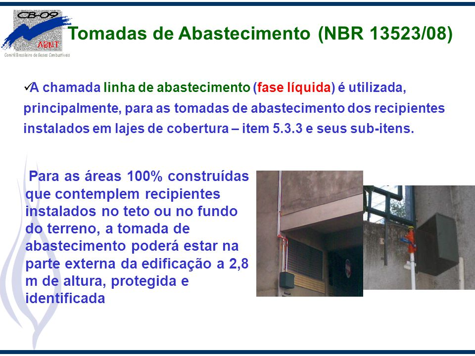 Tomadas de Abastecimento (NBR 13523/08)
