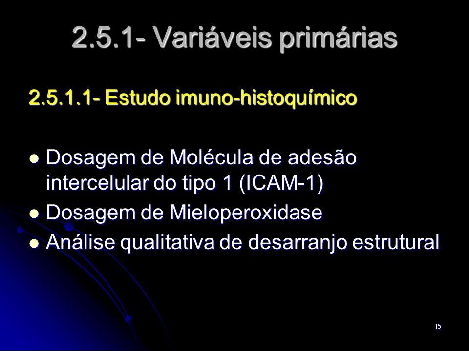 2.5.1- Variáveis primárias 2.5.1.1- Estudo imuno-histoquímico