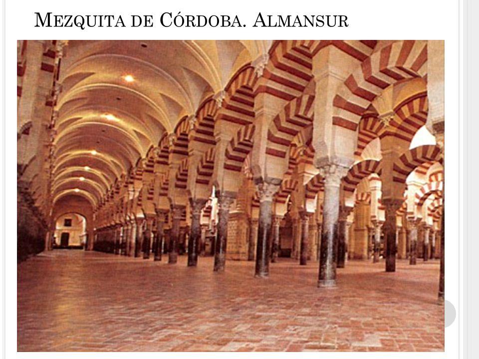 Mezquita de Córdoba. Almansur