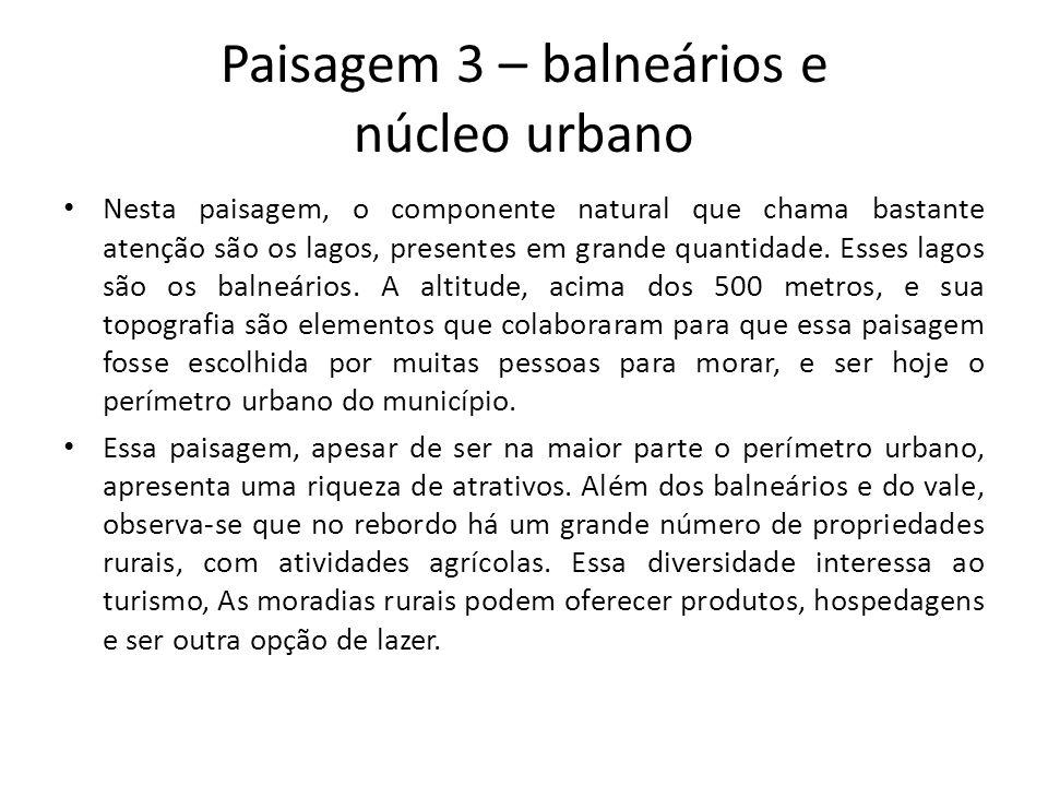 Paisagem 3 – balneários e núcleo urbano